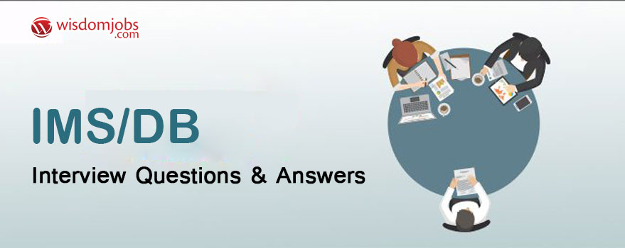 IMS/DB Interview Questions & Answers