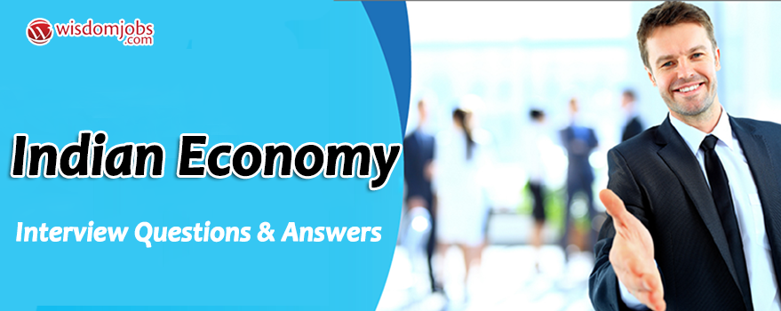 Indian Economy Interview Questions