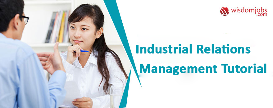 Industrial Relations Management Tutorial