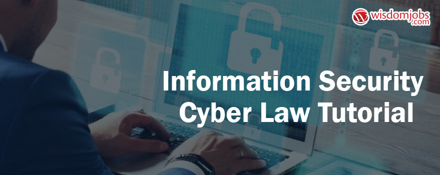 Information Security Cyber Law Tutorial