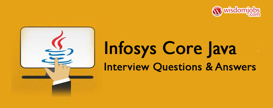 Infosys Core Java Interview Questions