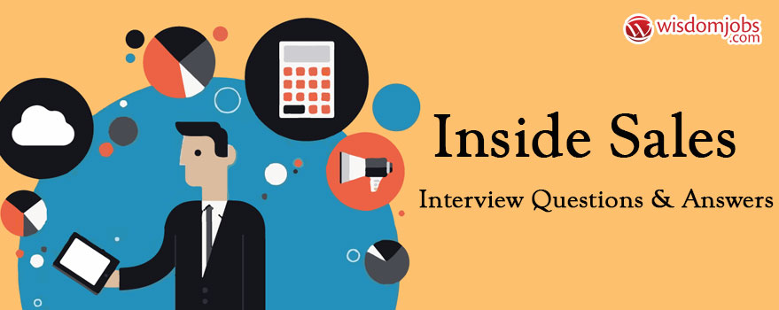 Inside Sales Interview Questions & Answers