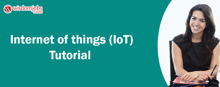 Internet of things (IoT) Tutorial