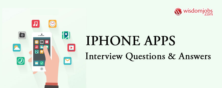 IPHONE APPS Interview Questions & Answers