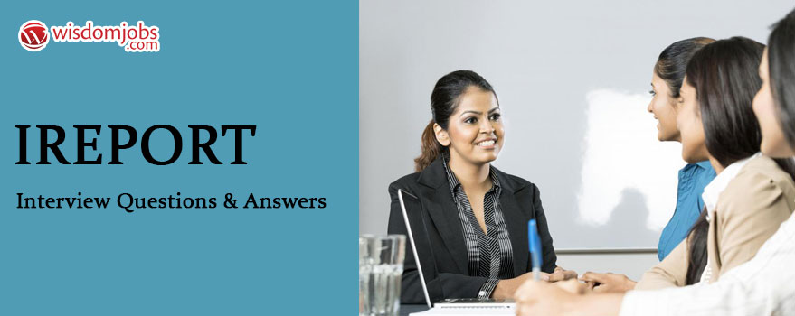 iReport Interview Questions