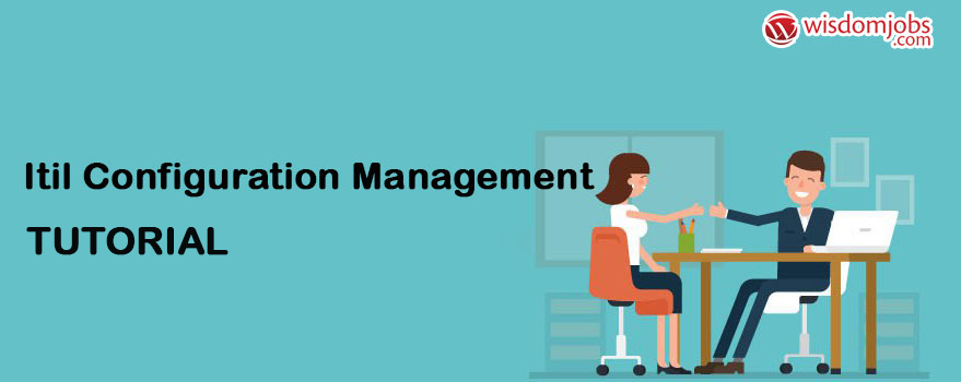 ITIL Configuration Management Tutorial
