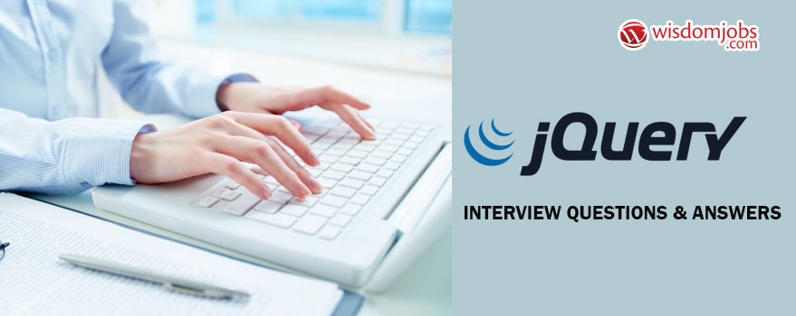 J Query Interview Questions & Answers