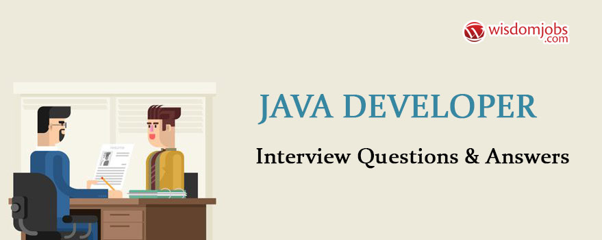 Java Developer Interview Questions & Answers