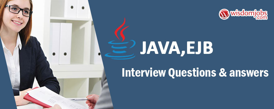 Java,EJB Interview Questions & Answers