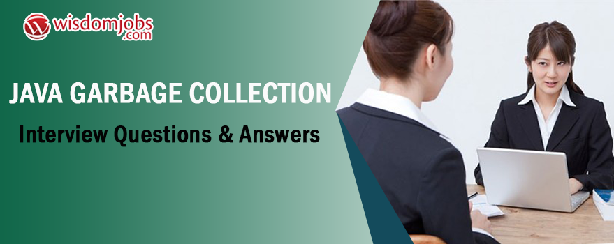 Java Garbage Collection Interview Questions
