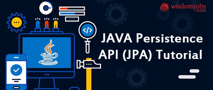 JAVA Persistence API (JPA) Tutorial For Beginners pdf - Learn JAVA