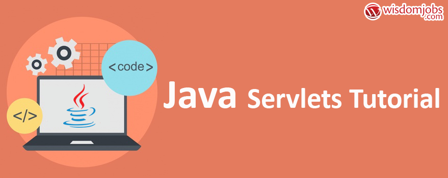 Java Servlets Tutorial