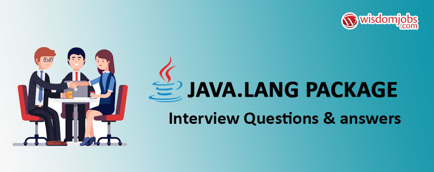 Java.lang package Interview Questions & Answers