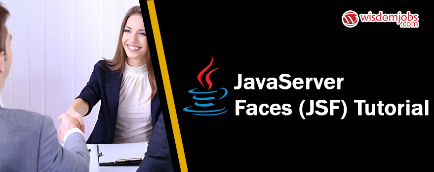 JavaServer Faces (JSF) Tutorial