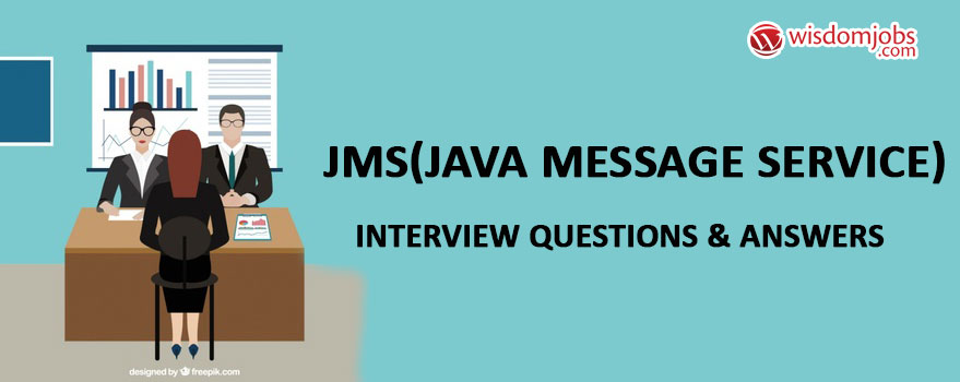 JMS(Java Message Service) Interview Questions