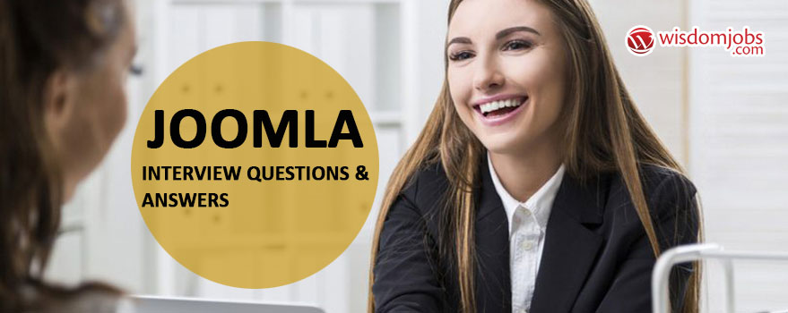 Joomla Interview Questions & Answers