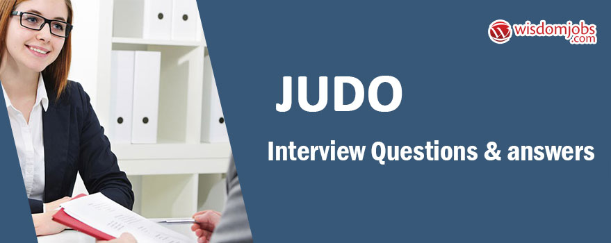 Judo Interview Questions & Answers