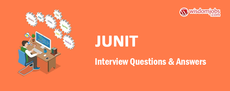 JUnit Interview Questions & Answers