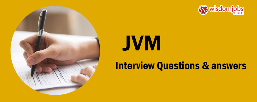 JVM Interview Questions & Answers