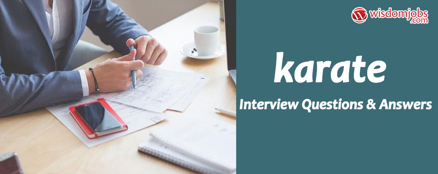 Karate Interview Questions