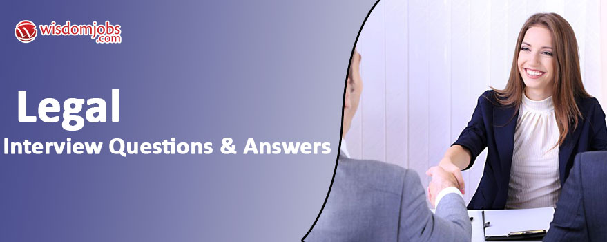 Legal Interview Questions & Answers