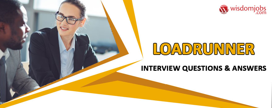LoadRunner Interview Questions & Answers