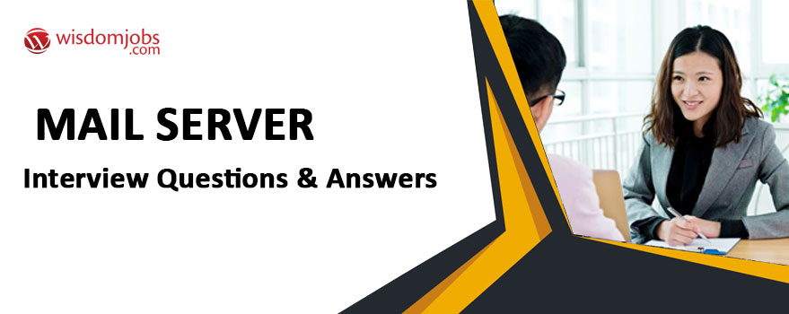Mail Server Interview Questions & Answers