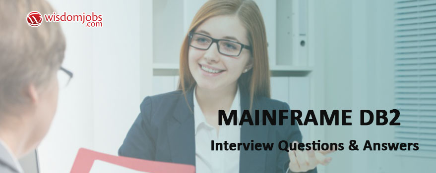 Mainframe DB2 Interview Questions & Answers