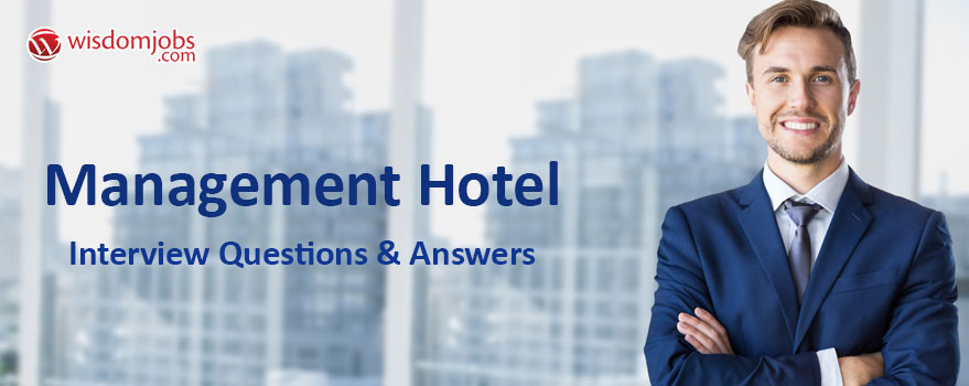 Management Hotel Interview Questions