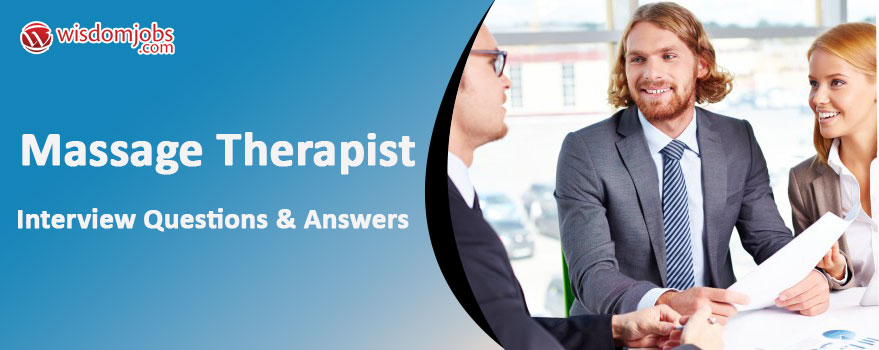 Massage Therapist Interview Questions & Answers