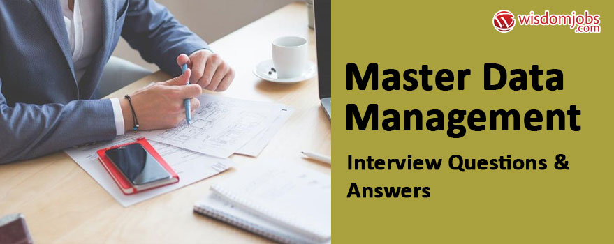 Master Data Management Interview Questions
