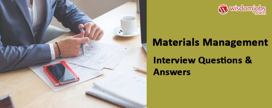 Materials management Interview Questions & Answers