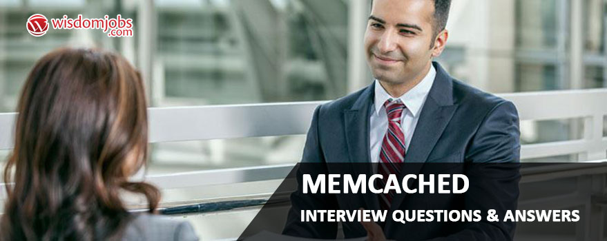 Memcached Interview Questions