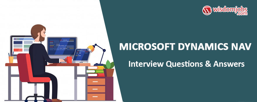 Microsoft Dynamics NAV Interview Questions