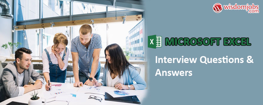 Microsoft Excel Interview Questions