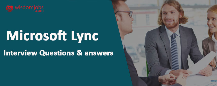 Microsoft Lync Interview Questions