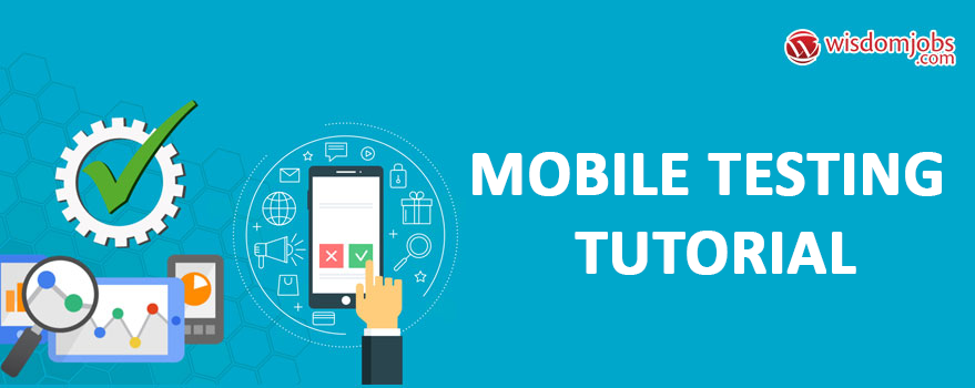 Mobile Testing Tutorial