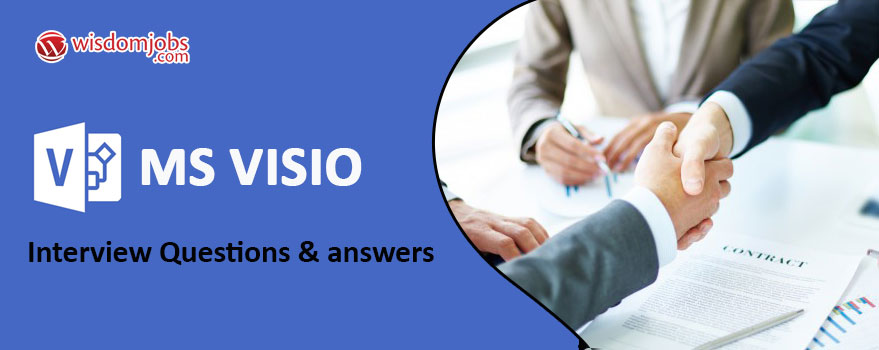 MS VISIO Interview Questions & Answers