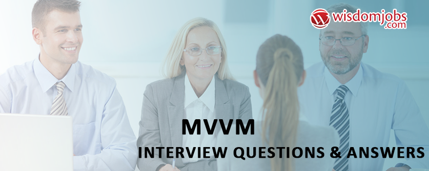MVVM Interview Questions & Answers