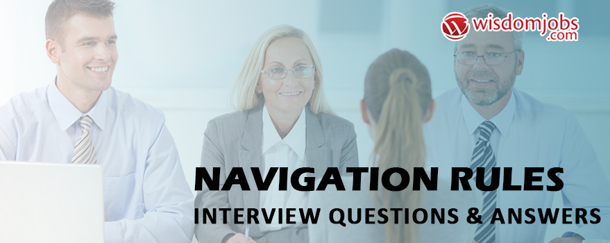 Navigation Rules Interview Questions & Answers