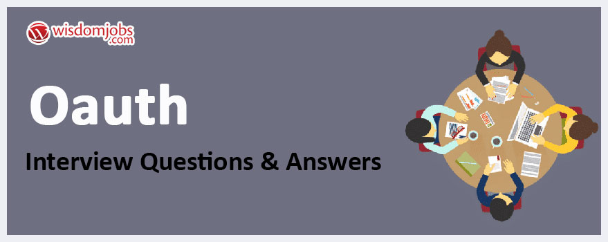 OAuth Interview Questions & Answers