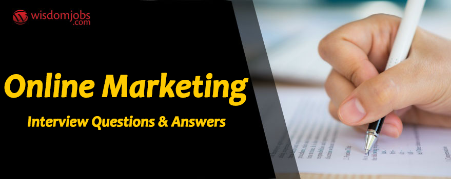 Online Marketing Interview Questions