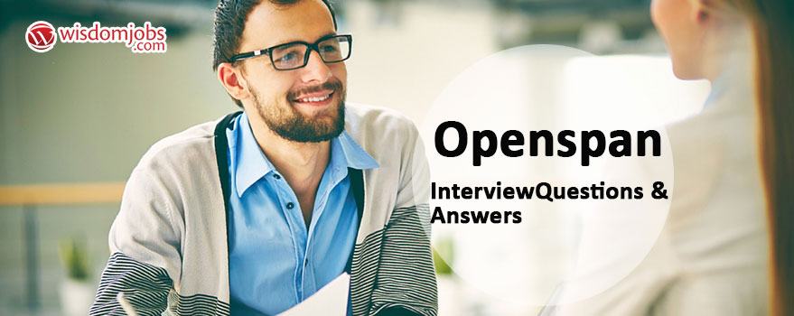 Openspan Interview Questions & Answers