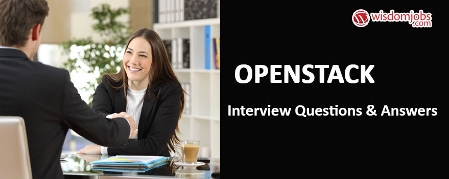 TOP 250+ OpenStack Interview Questions and Answers 02