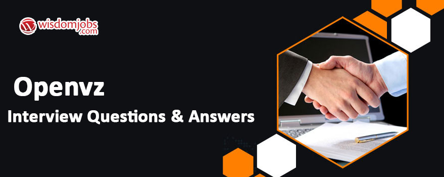 OpenVZ Interview Questions & Answers