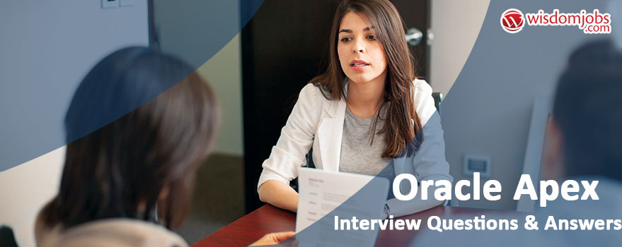 Oracle Apex Interview Questions & Answers