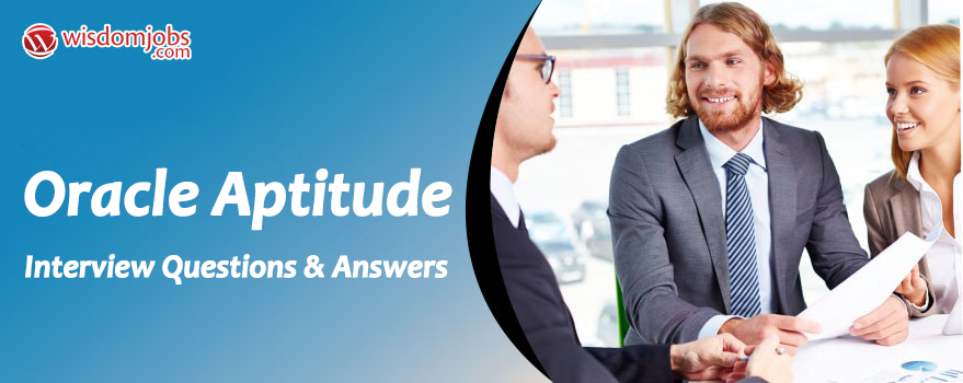 Oracle Aptitude Interview Questions