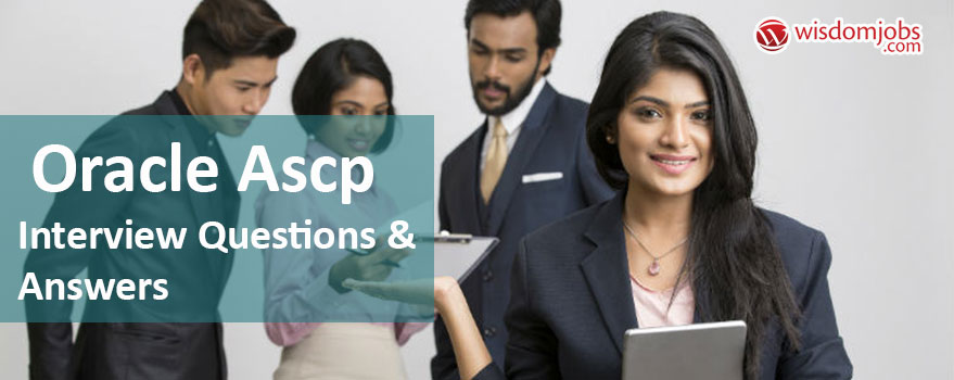 Oracle Ascp Interview Questions