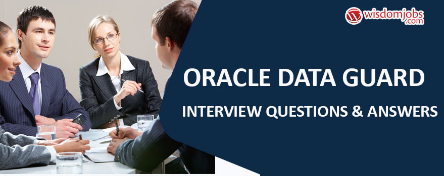 Oracle Data Guard Interview Questions