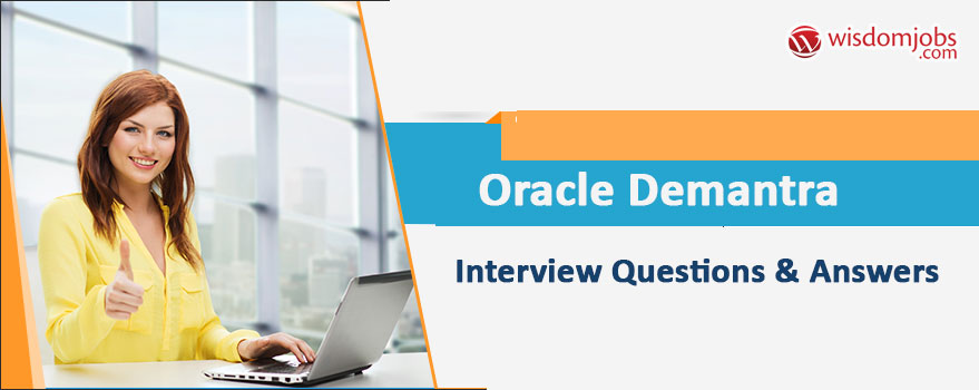 oracle demantra interview questions answers